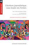 Télécharger le livre :  L'écriture journalistique sous toutes ses formes