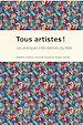Télécharger le livre : Tous artistes!