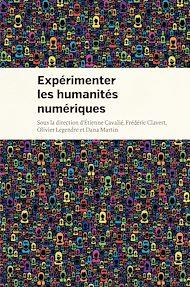 Téléchargez le livre :  Expérimenter les humanités numériques