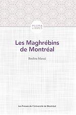 Téléchargez le livre :  Les Maghrébins de Montréal