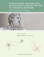 Téléchargez le livre :  Épidémiologie psychiatrique et services de santé mentale en médecine générale.