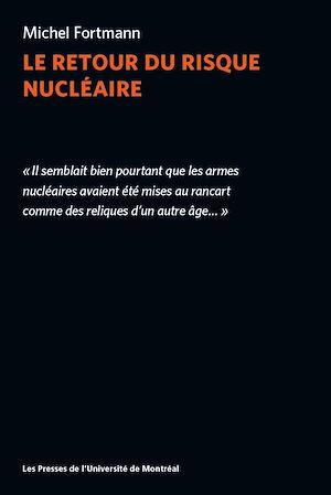 Téléchargez le livre :  Le retour du risque nucléaire