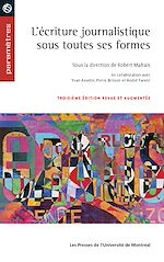 Download this eBook L'écriture journalistique sous toutes ses formes, 3e édition revue et augmentée