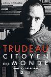 Télécharger le livre :  Trudeau - Tome 1