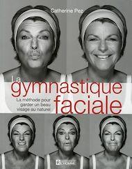 Téléchargez le livre :  La gymnastique faciale