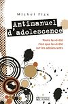 Télécharger le livre :  ANTIMANUEL D'ADOLESCENCE
