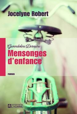 Download the eBook: Gwendoline Dernière - tome 1 Mensonges d'enfance