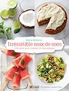 Télécharger le livre :  Irrésistible noix de coco