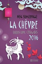Download this eBook La Chèvre - Horoscope chinois 2016