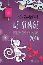 Download this eBook Le Singe - Horoscope chinois 2016