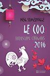 Télécharger le livre :  Le Coq - Horoscope chinois 2016