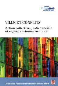 Téléchargez le livre :  Ville et conflits. Actions collectives, justice sociale et enjeux environnementaux