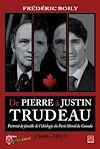 Télécharger le livre :  De Pierre à Justin Trudeau. Portrait de famille de l'idéologie du Parti libéral du Canada (1968-2013)