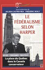 Téléchargez le livre :  Le fédéralisme selon Harper