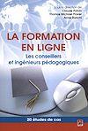 Télécharger le livre :  La formation en ligne. Les conseillers et ingénieurs pédagogiques. 20 études de cas