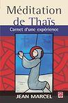 Télécharger le livre :  Méditation de Thaïs. Carnet d'une expérience