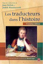 Téléchargez le livre :  Les traducteurs dans l'histoire. 3e édition