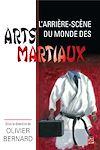Télécharger le livre :  L'arrière-scène du monde des arts martiaux