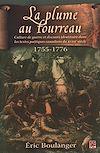 Télécharger le livre :  La plume au fourreau. Culture de guerre et discours identitaire dans les textes poétiques canadiens du XVIIIe siècle.1755-1776