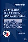 Télécharger le livre :  Les interludes de droit dans la symphonie de justice