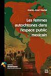 Les femmes autochtones dans l'espace public mexicain