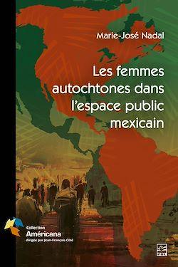 Download the eBook: Les femmes autochtones dans l'espace public mexicain