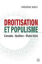 Téléchargez le livre :  Droitisation et populisme:Canada, Québec et États-Unis