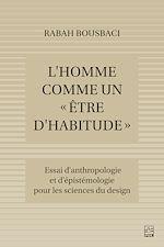 Download this eBook L'Homme comme un « être d'habitude ». Essai d'anthropologie et d'épistémologie pour les Sciences du design
