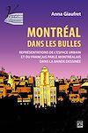 Télécharger le livre :  Montréal dans les bulles:représentations de l'espace urbain et du français parlé montréalais dans la bande dessinée