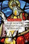 Télécharger le livre :  Jean Meslier et l'imposture spirituelle