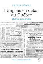 Download this eBook L'anglais en débat au Québec: mythes et cadrages