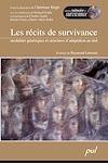 Télécharger le livre :  Les récits de survivance. Modalités génériques et structures d'adaptation au réel.