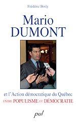 Téléchargez le livre :  Mario Dumont et l'Action démocratique du Québec