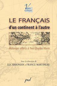 Téléchargez le livre :  Le français, d'un continent à l'autre
