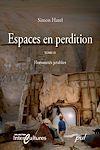 Télécharger le livre :  Espaces en perdition : humanités jetables - Tome 2
