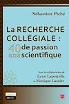 Télécharger le livre :  La recherche collégiale : 40 ans de passion scientifique