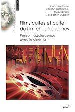 Téléchargez le livre :  Films cultes et culte du film chez les jeunes - Penser l'adolescence avec le cinéma