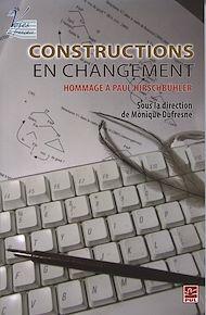 Téléchargez le livre :  Constructions en changement - Hommage à Paul Hirschbühler
