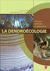Télécharger le livre :  La dendroécologie. Principes, méthodes et applications