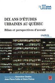 Téléchargez le livre :  Dix ans d'études urbaines au Québec. Bilans et perspectives d'avenir