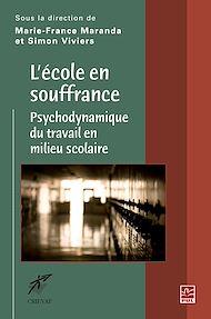 Téléchargez le livre :  L'école en souffrance - Psychodynamique du travail en milieu scolaire