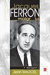 Télécharger le livre :  Jacques Ferron malgré lui (réédition revue et augmentée)