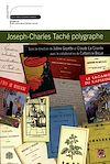 Télécharger le livre :  Joseph-Charles Taché polygraphe