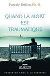 Télécharger le livre :  Quand la mort est traumatique