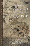 Télécharger le livre :  Rituels, sortilèges et recettes de magie noire