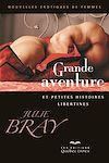 Télécharger le livre :  Grande aventure et petites histoires libertines