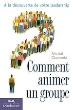 Download this eBook Comment animer un groupe