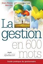 Download this eBook La gestion en 600 mots
