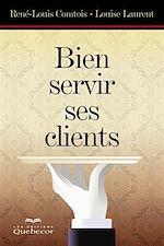 Download this eBook Bien servir ses clients