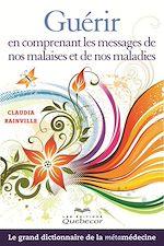 Download this eBook Guérir en comprenant les messages